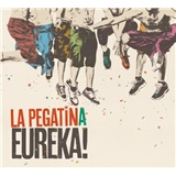 La Pegatina - Eureka!