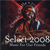 Claude Challe & Jean Marc Challe - Select 2008 Music For Our Friends