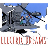 Dan Lacksman - Electric Dreams