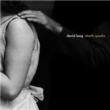 David Lang - Death Speaks