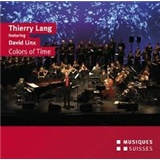 Thierry Lang, David Linx - Colors of Time