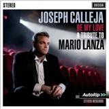 Joseph Calleja - Be My Love - A Tribute To Mario Lanza