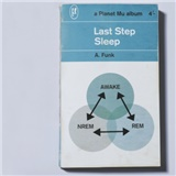 Last Step - Sleep