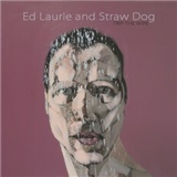 Ed Laurie & Straw Dog - Trip The Wire