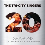Donald Lawrence & The Tri-City Singers - Seasons: A 20 Year Celebration