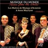 Les Maîtres de Musique d'Arménie - Arakatz