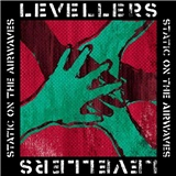The Levellers - Static On The Airwaves