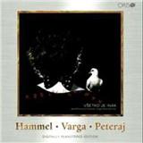 P. Hammel, M. Varga, K. Peteraj - Všetko je inak  [R]
