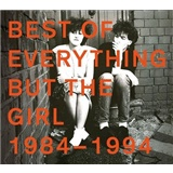 Everything but the Girl - Best of 1984-1994