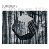 Dave Liebman, Lewis Porter, Marc Ribot - Surreality