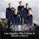 Los Angeles, The Voices - Los Angeles, The Voice II – Because we Believe