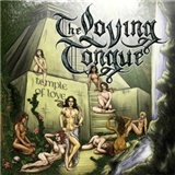 The Loving Tongue - Temple of Love