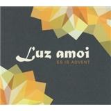 Der Luz Amoi - Es Is Advent