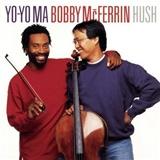 Yo-Yo Ma, Bobby McFerrin - Hush