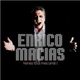 Enrico Macias - Venez tous mes amis!