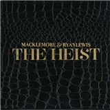 Macklemore x Ryan Lewis - The Heist