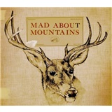Mad About Mountains - Mad About Mountains