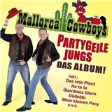 Mallorca Cowboys - Partygeile Jungs