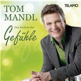 Tom Mandl - Das Höchste der Gefühle