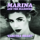 Marina And The Diamonds - Electra Heart (Deluxe Edition)