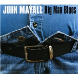 John Mayall - Big Man Blues