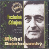 Michal Dočolomanský - Posledné ďakujem