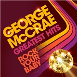 George McCrae - Rock Your Baby - Greatest Hits