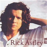 Rick Astley - Together Forever - The Best Of