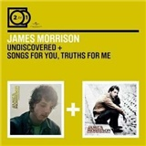 James Morrison - Undiscovered / Songs For You, Truths For Me