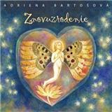 Adriena Bartošová - Znovuzrodenie (BEST OF)