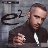 Eros Ramazzotti - E2 (Standard Spanish Version)