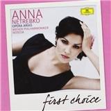Anna Netrebko - Opera Arias (First Choice)