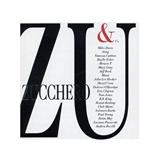 Zucchero - ZU & COmpany