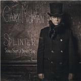 Gary Numan - Splinter (Songs From A Broken Mind)