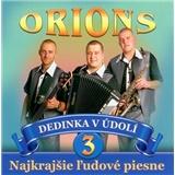 Orions - Dedinka v údolí 3 - Najkrajšie ľudové piesne