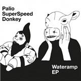 Palio Superspeed Donkey - Wateramp EP