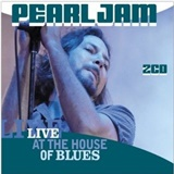 Pearl Jam - Live At The House Of Blues