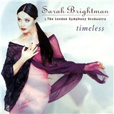 Sarah Brightman, The London Philharmonic Orchestra - Timeless
