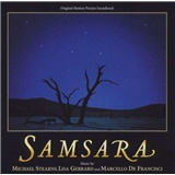 OST, Michael Stearns, Lisa Gerrard, Marcello De Francisci - Samsara (Original Motion Picture Soundtrack)