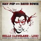 Iggy Pop, David Bowie - Hello Cleveland - Live!