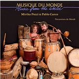 Mirtha Pozzi and Pablo Cueco - Percussions du Monde
