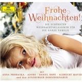 Anna Prohaska, Daniel Hope, Albrecht Mayer, Adoro, Augsburger Domsingknaben - Frohe Weihnachten!