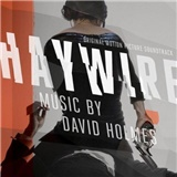 OST, David Holmes - Haywire (Original Motion Picture Soundtrack)