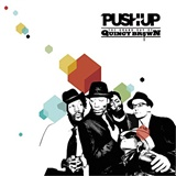 Push Up! - The Grand Day Of Quincy Brown