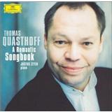 Thomas Quasthoff, Justus Zeyen - A Romantic Songbook