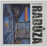 Radůza - Ocelový Město