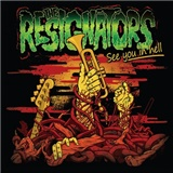 The Resignators - See You In Hell