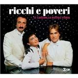 Ricchi E Poveri - Le Canzoni Della Nostra Storia