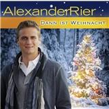 Alexander Rier - Dann ist Weihnacht