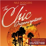 Nile Rodgers - The Chic Organization - Up All Night (The Greatest Hits)